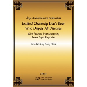 Arya Avalokiteshvara Simhanada: Exalted Lion's Roar Chenrezig Who Dispels All Diseases PDF