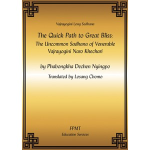 The Quick Path to Great Bliss - Long Vajrayogini Sadhana eBook & PDF