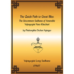 The Quick Path to Great Bliss – Long Vajrayogini Sadhana PDF