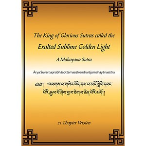 The King of Glorious Sutras called the Exalted Sublime Golden Light eBook & PDF