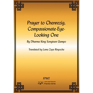 Prayer to Chenrezig, Compassionate-Eye-Looking One PDF