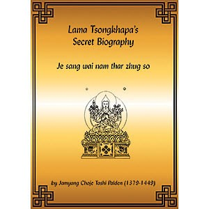 Lama Tsongkhapa Secret Biography PDF