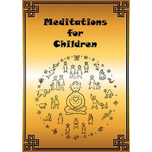 Meditations for Children PDF