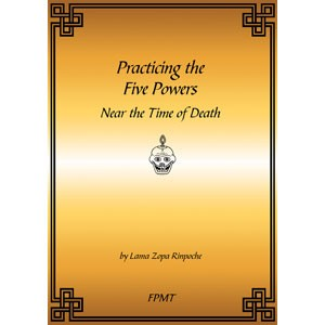Practicing the Five Powers Near the Time of Death eBook & PDF