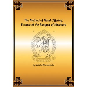 Vajrayogini Hand Offering: The Method of Hand Offering, Essence of the Banquet of Kechara PDF (English only)