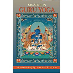 Six-Session Guru Yoga with commentary by Lama Zopa Rinpoche