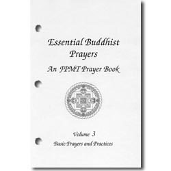 Essential Buddhist Prayers, Vol. III, contents for 3 hole binders