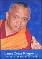 Lama Zopa Rinpoche Advice to Centers, CPMT 2004 DVDs