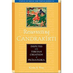 Resurrecting Candrakirti: Disputes in the Tibetan Creation of Prasangika eBook